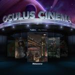 Oculus Cinema ist für die Medienwiedergabe insbesondere Kinofilme gedacht.